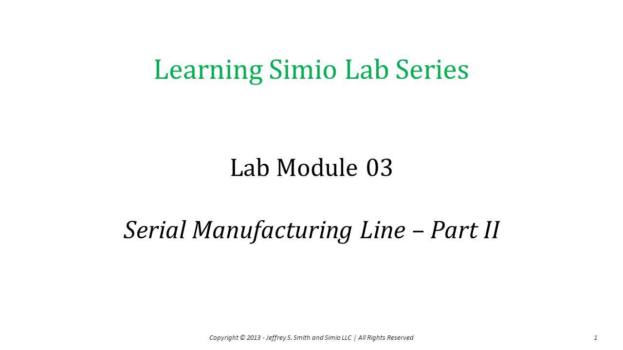 Lab Module 03 Serial Manufacturing Line – Part II