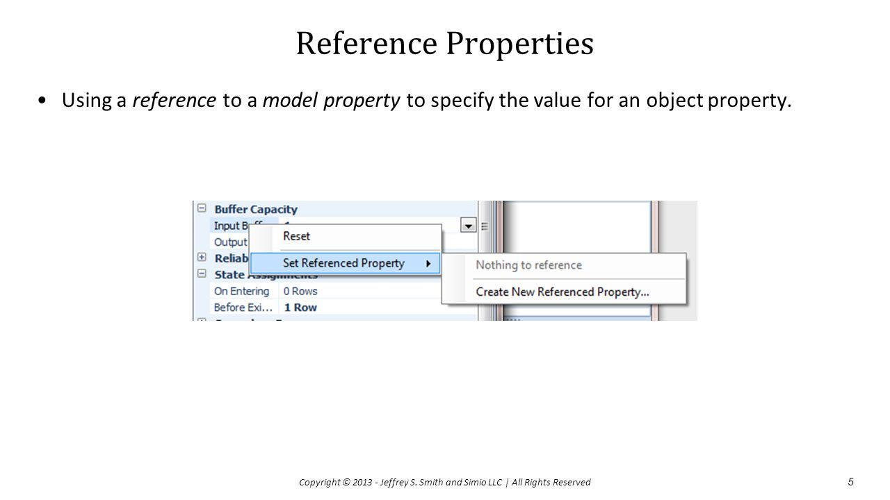 Reference Properties Using a reference to a model property to specify the value for an object property.
