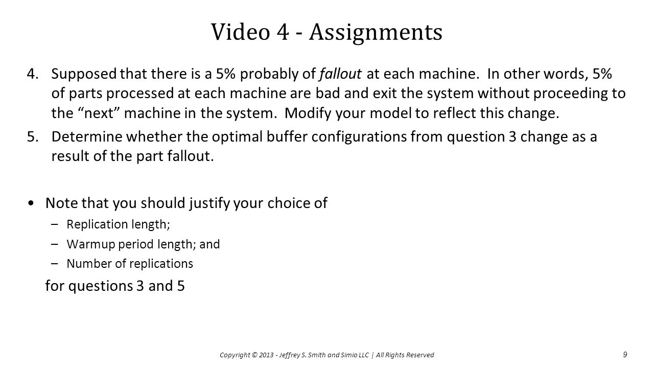Video 4 - Assignments