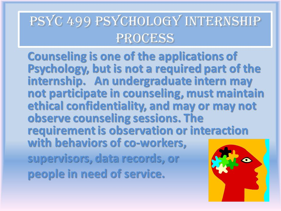 PSYC 499 Psychology Internship Process