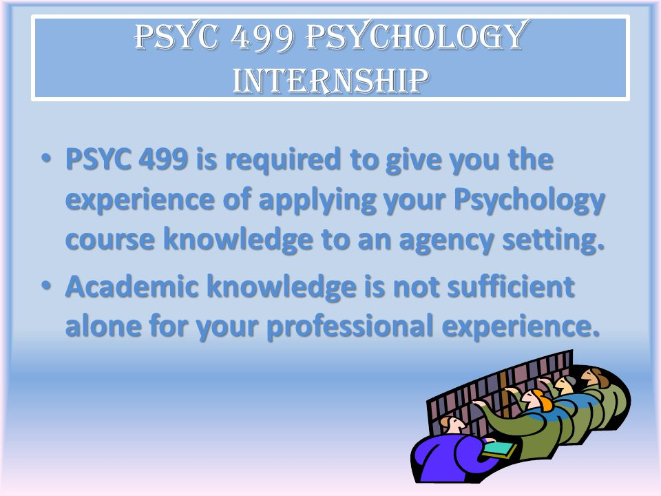 experiences gained from psychology internship Unm newsroom / news / students gain work experience through internship program students gain work experience through internship program their experiences.