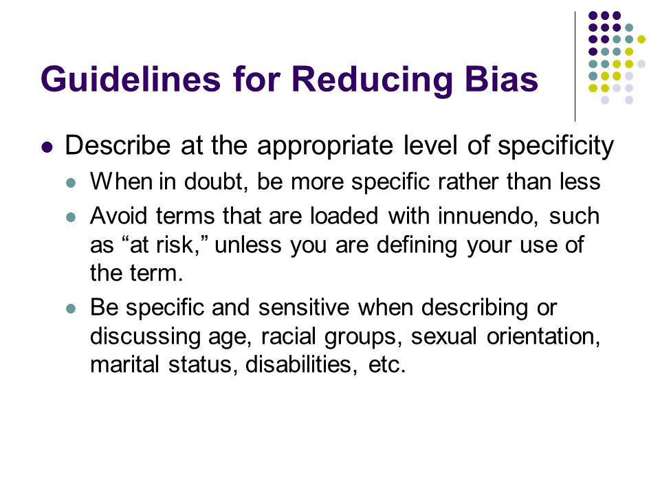 Guidelines for Reducing Bias