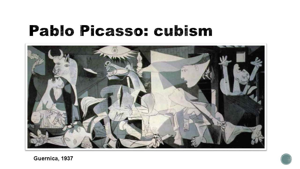 Pablo Picasso: cubism Guernica, 1937