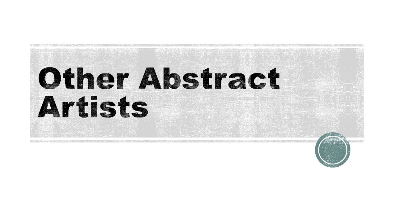 Other Abstract Artists