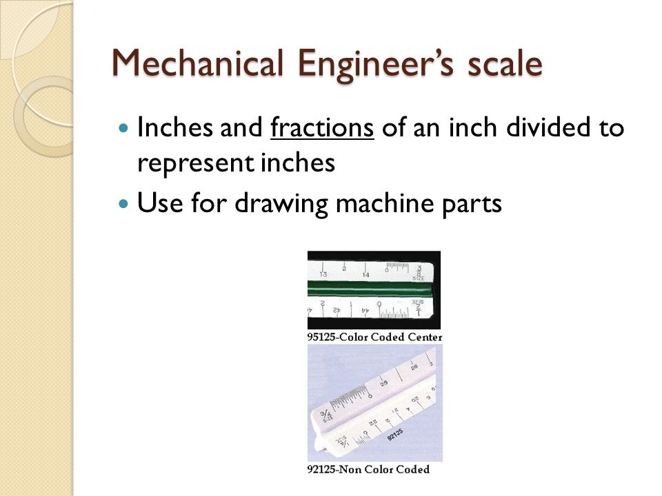 Mechanical Engineer's scale