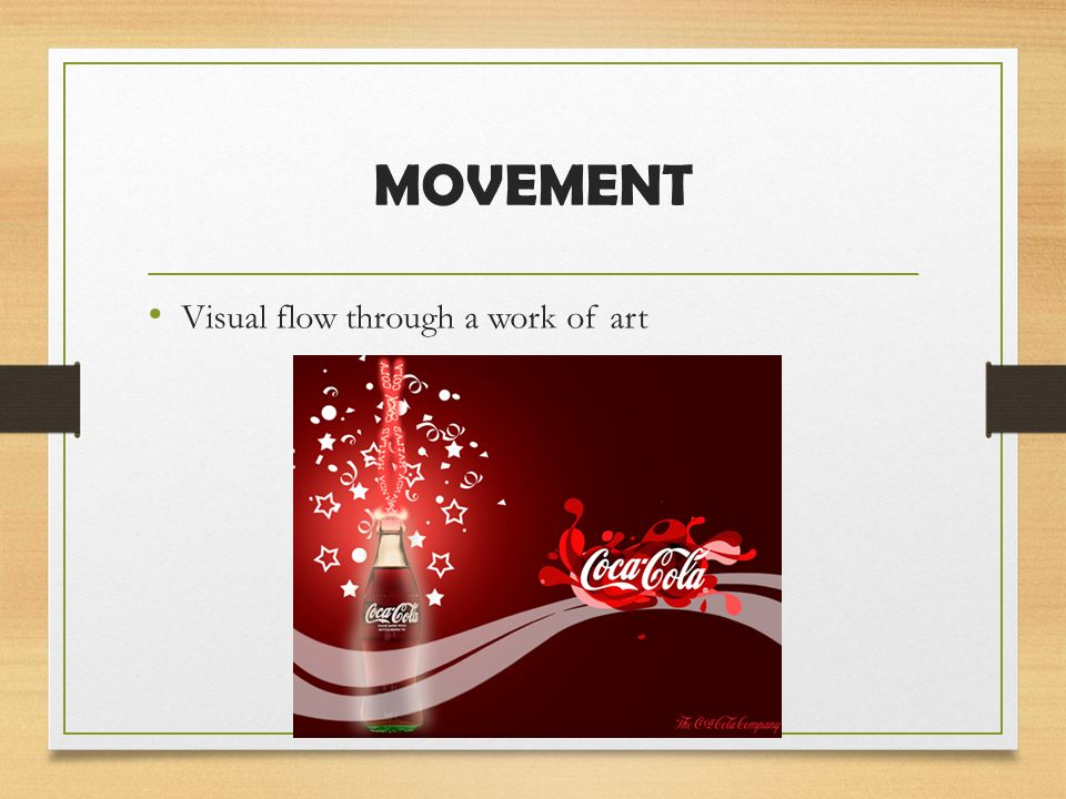 MOVEMENT Visual flow through a work of art
