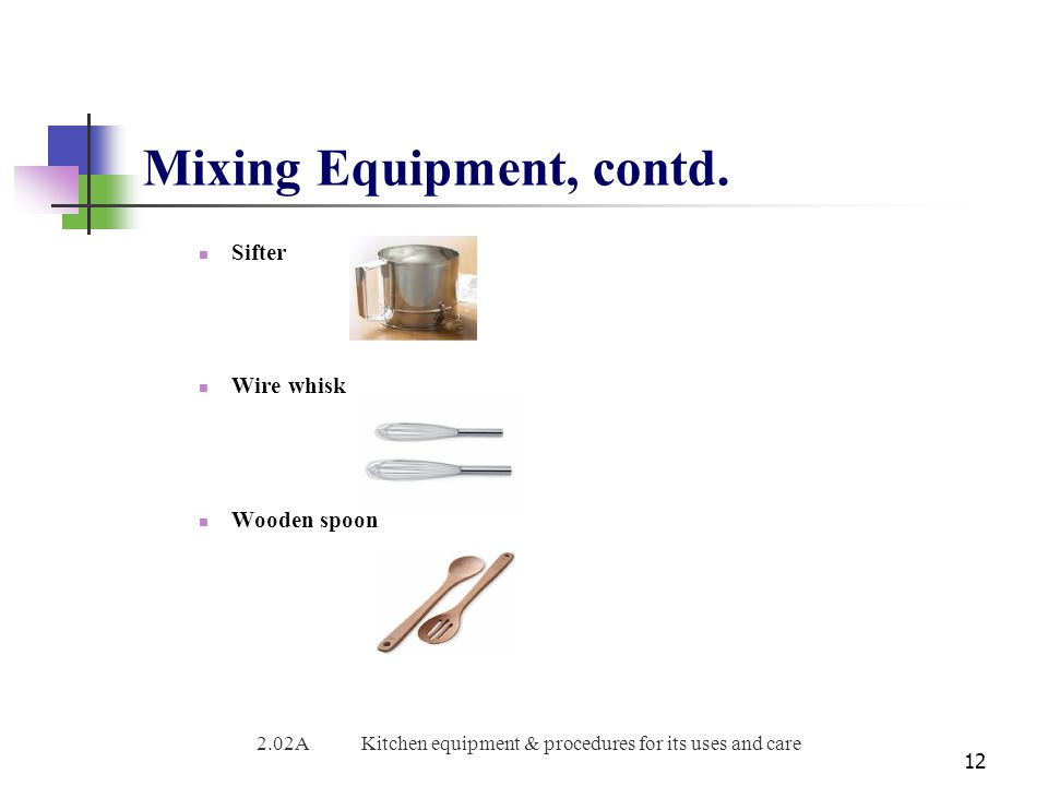 Mixing Equipment, contd.