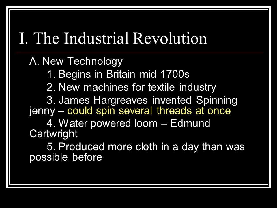 I. The Industrial Revolution