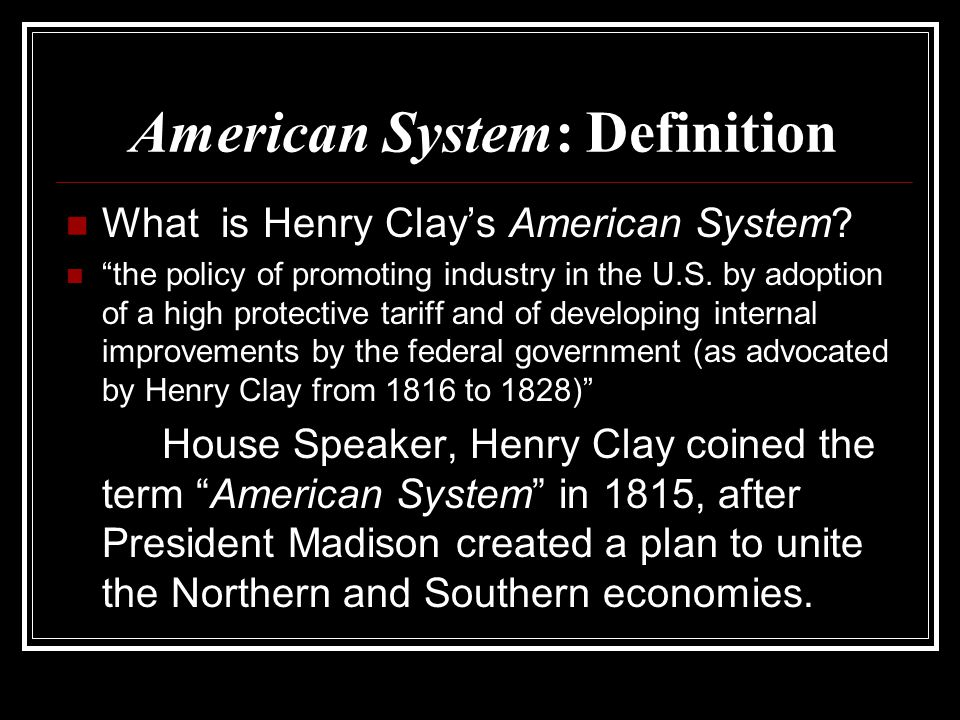 American System: Definition