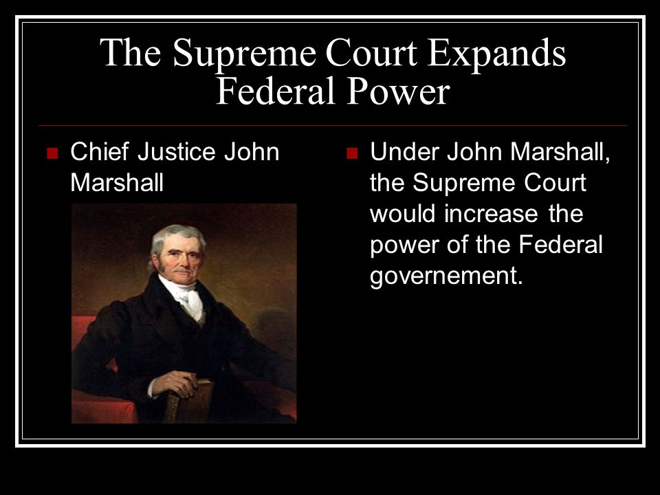 The Supreme Court Expands Federal Power
