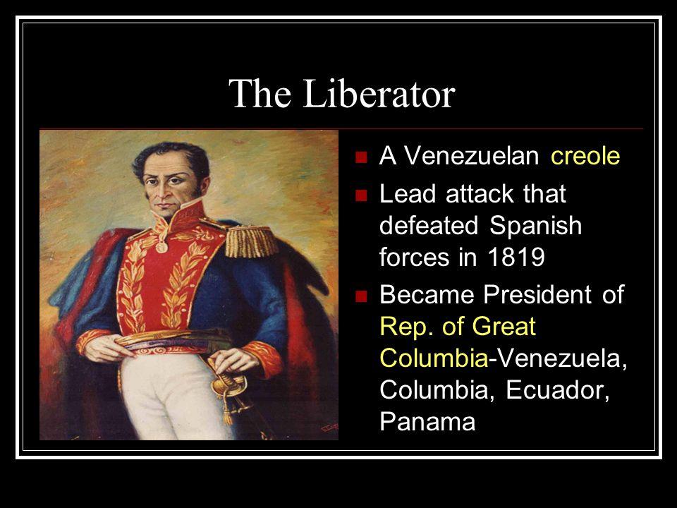 The Liberator A Venezuelan creole