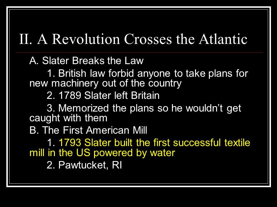 II. A Revolution Crosses the Atlantic