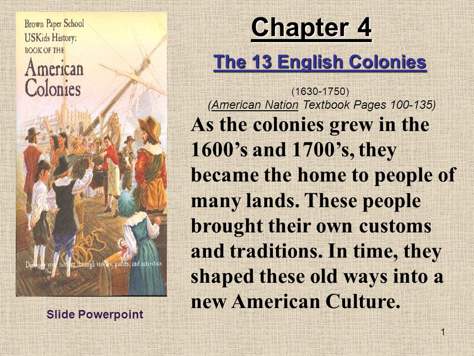 (American Nation Textbook Pages 100-135)