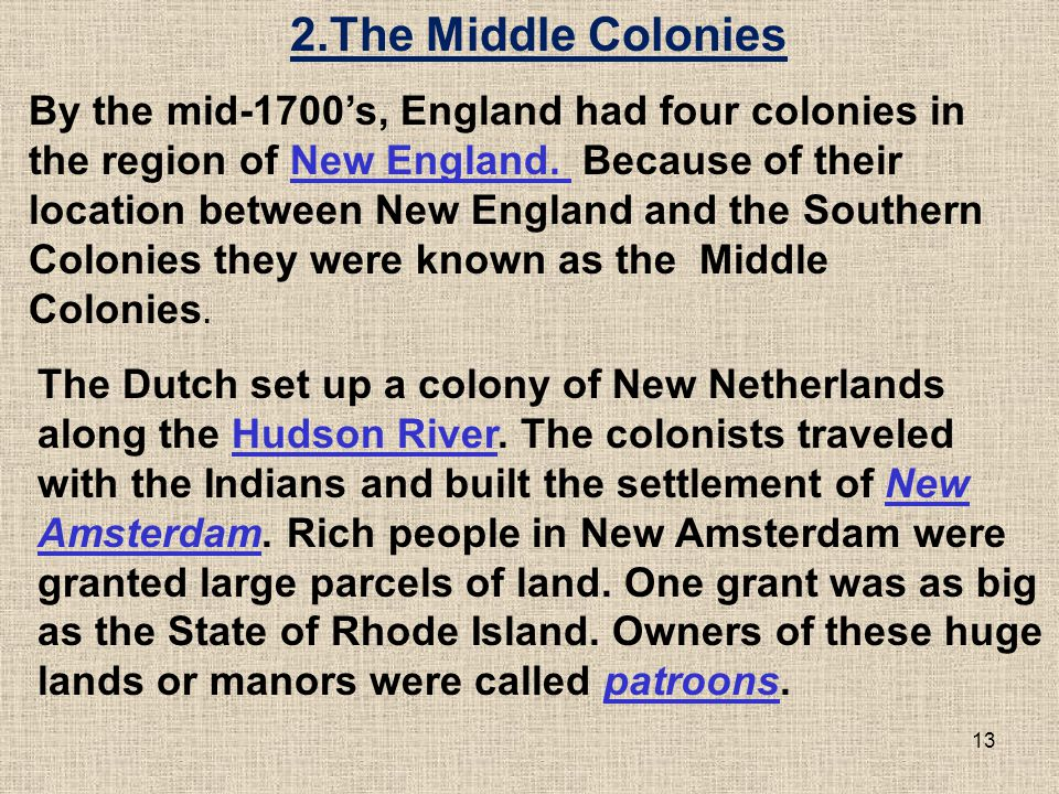 2.The Middle Colonies
