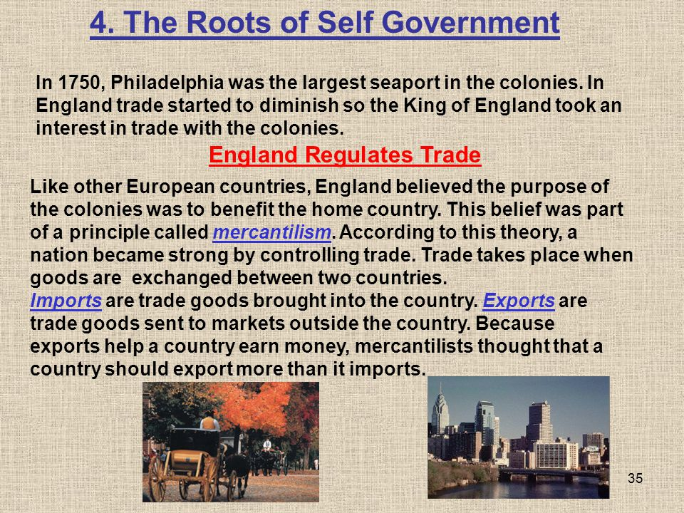 4. The Roots of Self Government England Regulates Trade