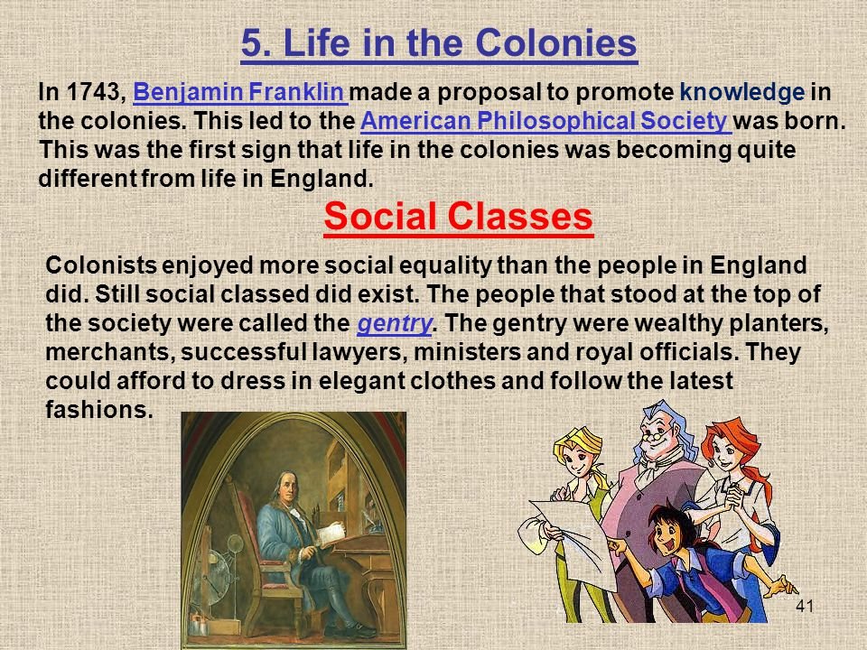 5. Life in the Colonies Social Classes