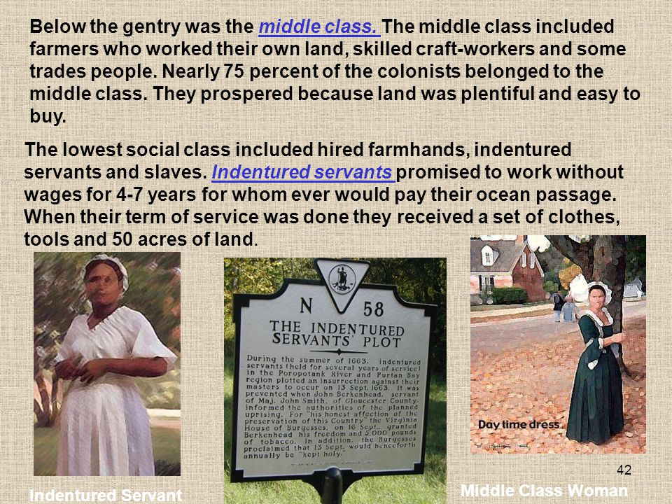 Below the gentry was the middle class