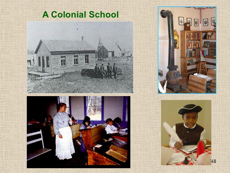 A Colonial School
