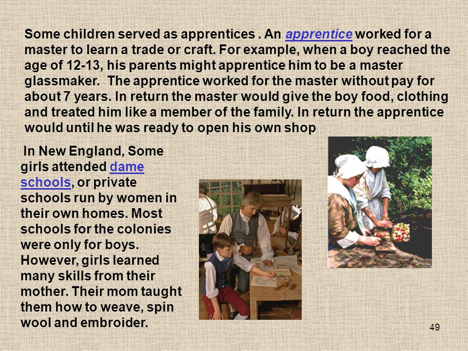 Some children served as apprentices