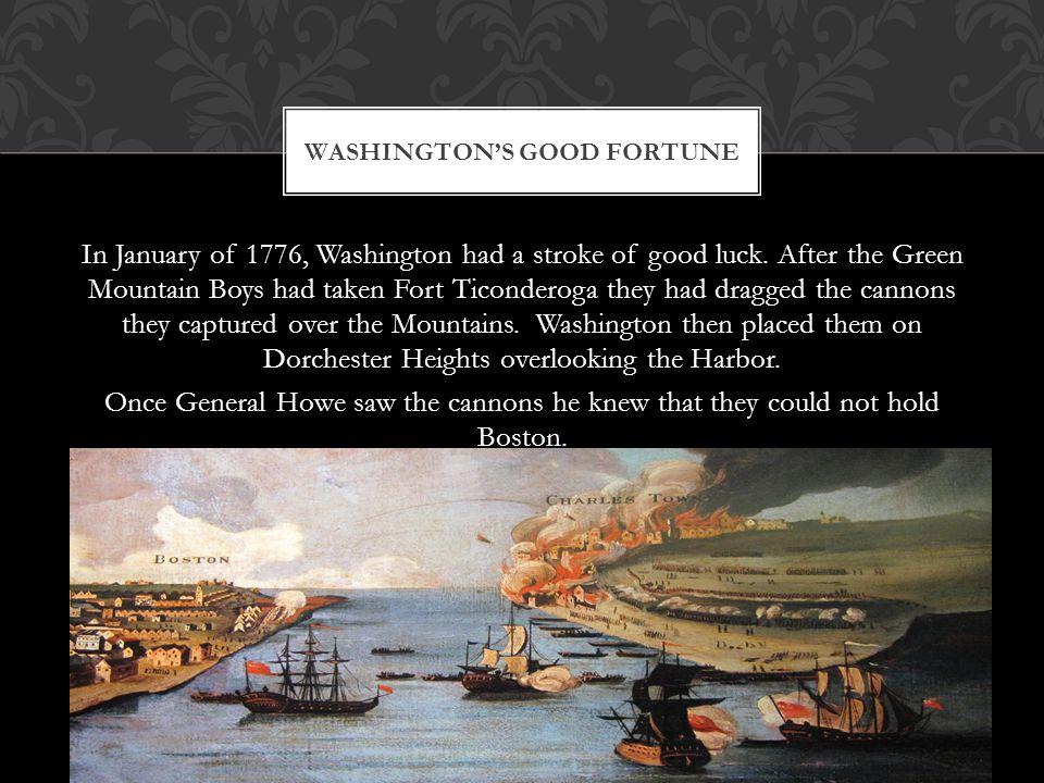 Washington's Good Fortune