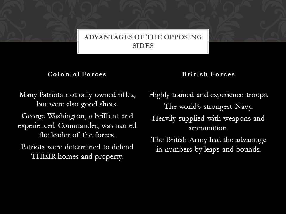 Advantages of the Opposing Sides