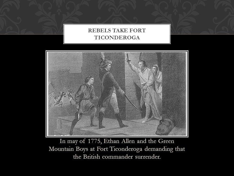 Rebels Take Fort Ticonderoga