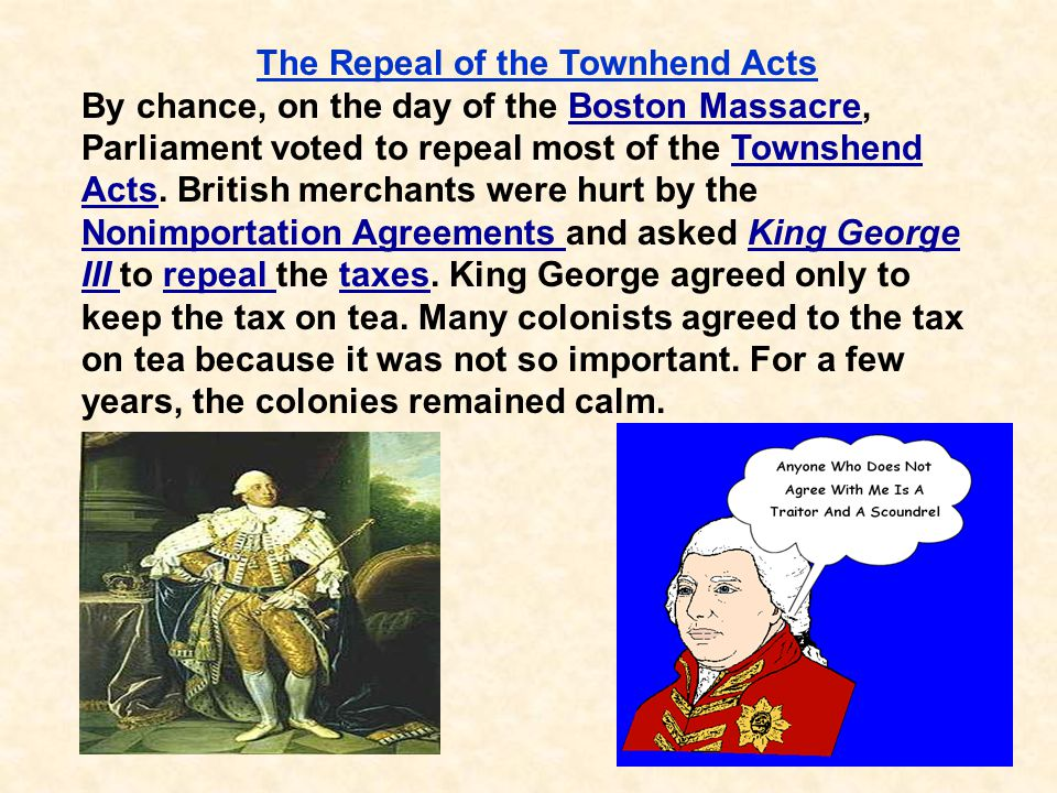 The Repeal of the Townhend Acts