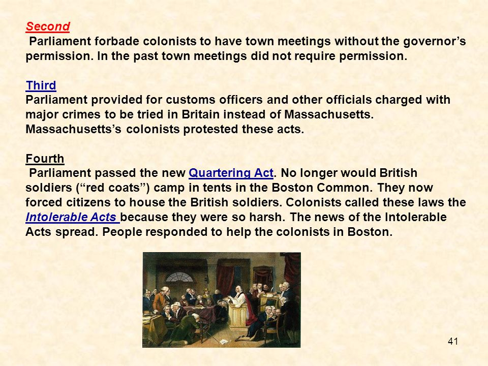 Second Parliament forbade colonists to have town meetings without the governor's permission. In the past town meetings did not require permission.