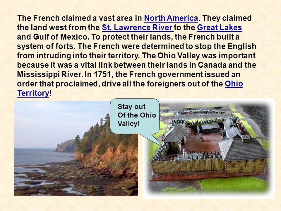 The French claimed a vast area in North America