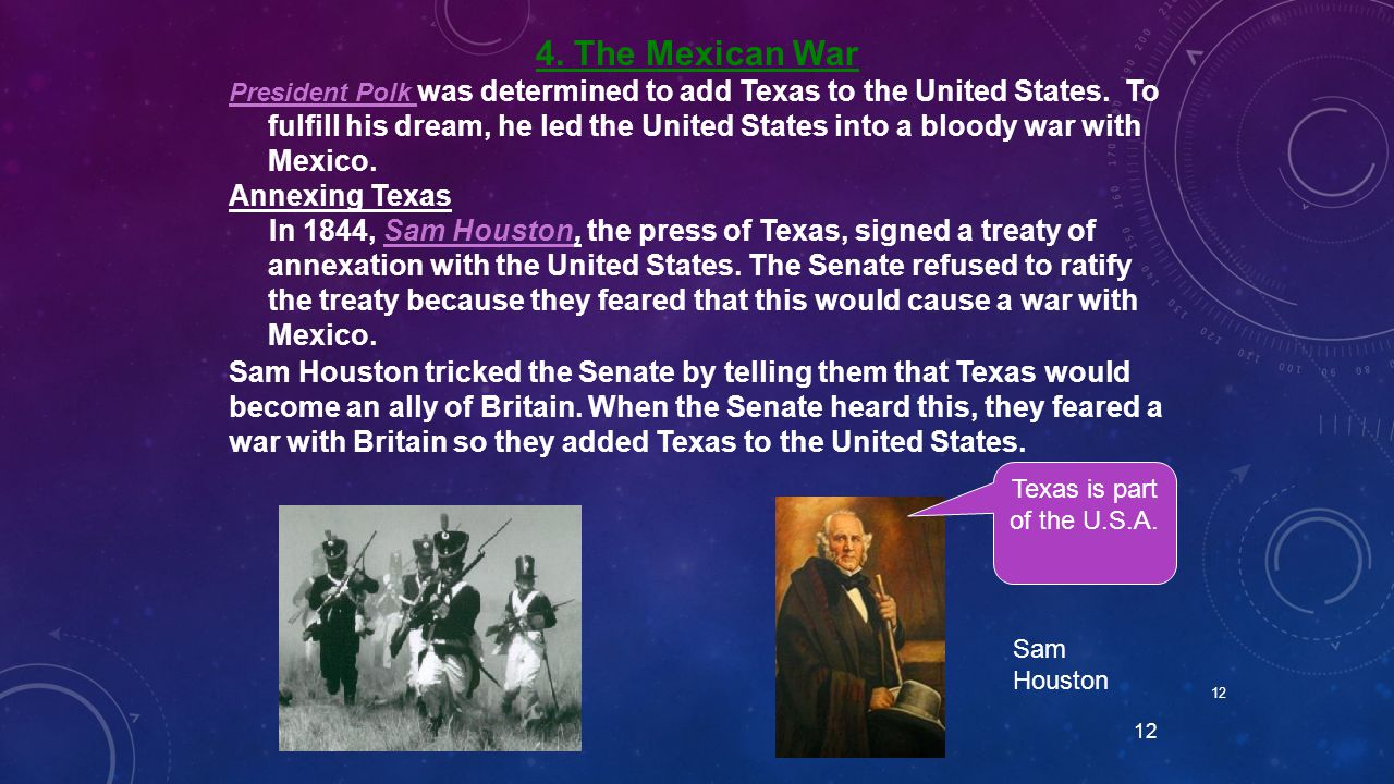 4. The Mexican War Annexing Texas