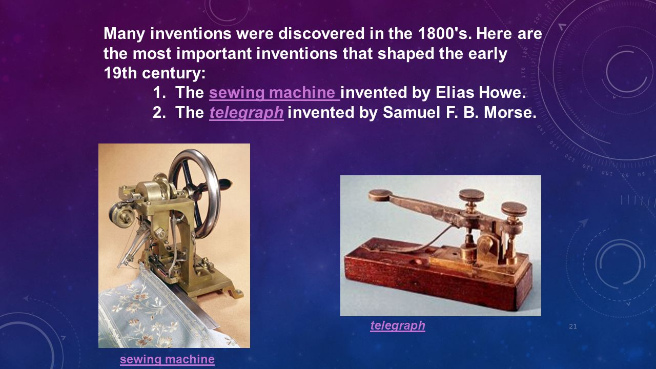 1. The sewing machine invented by Elias Howe.