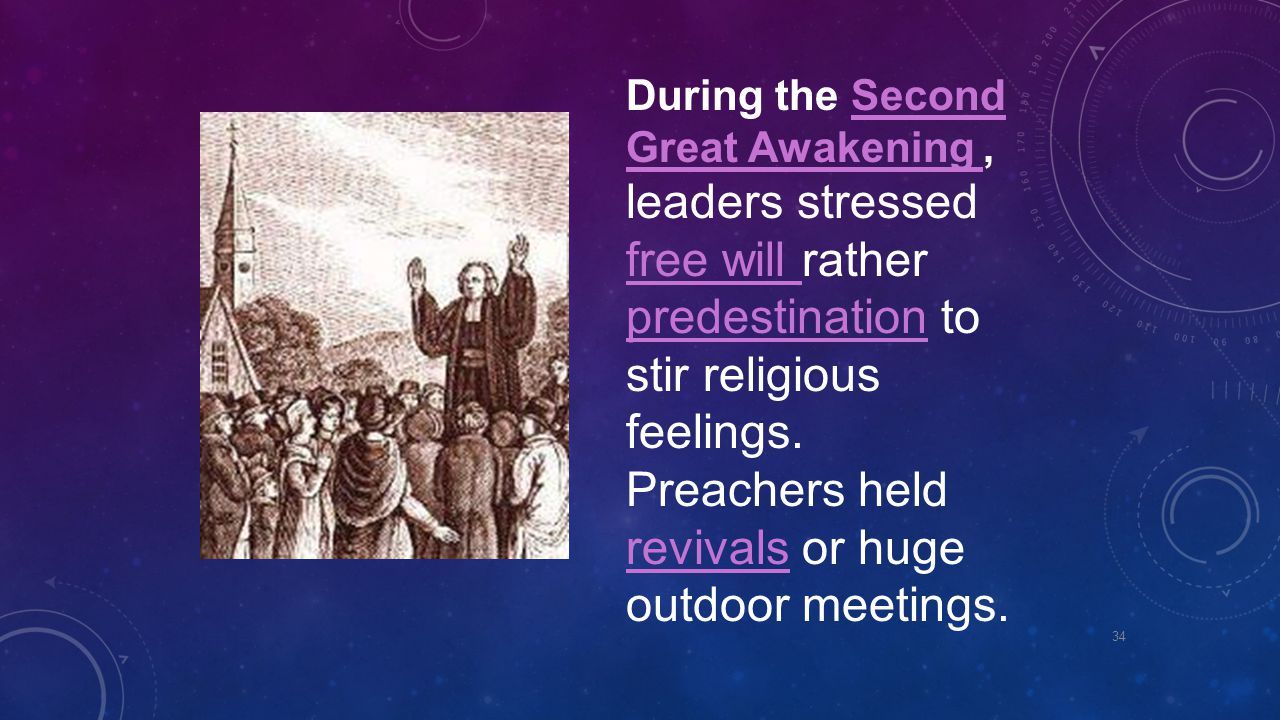 During the Second Great Awakening , leaders stressed free will rather predestination to stir religious feelings.