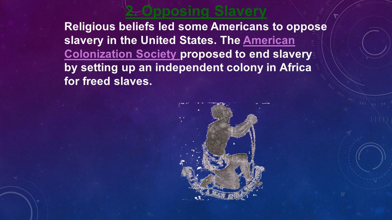 2. Opposing Slavery