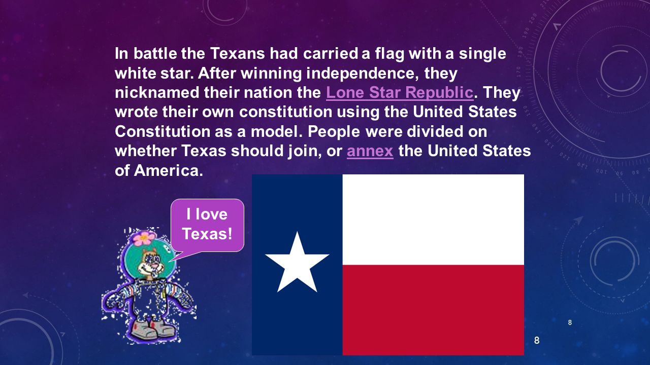 In battle the Texans had carried a flag with a single white star