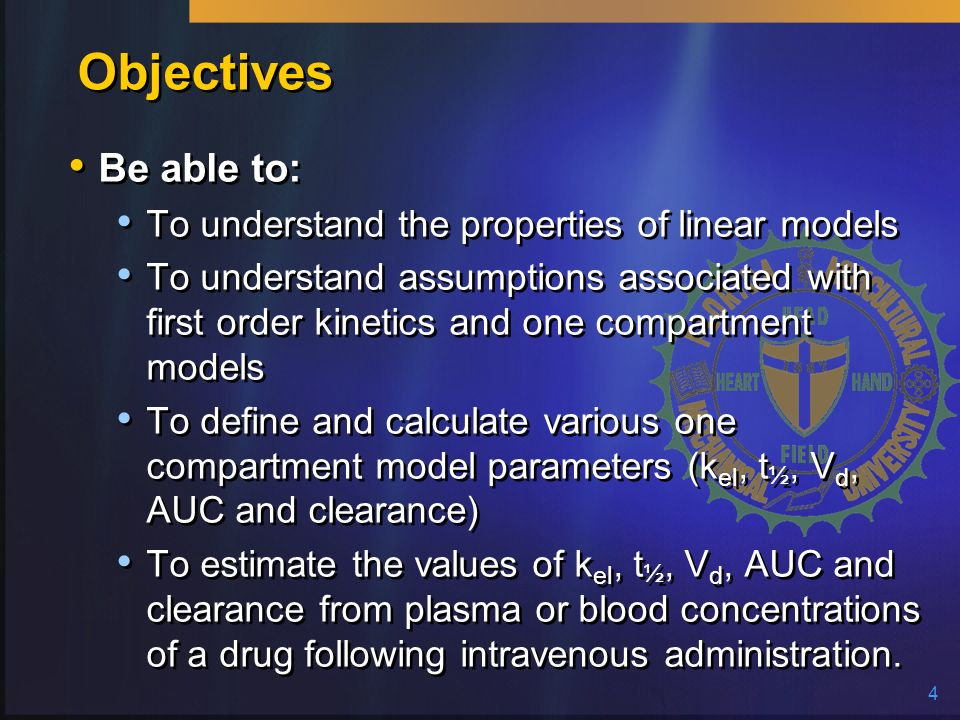 Objectives Be able to: To understand the properties of linear models