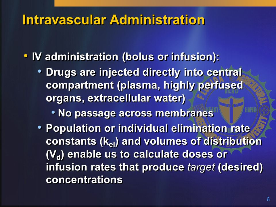 Intravascular Administration