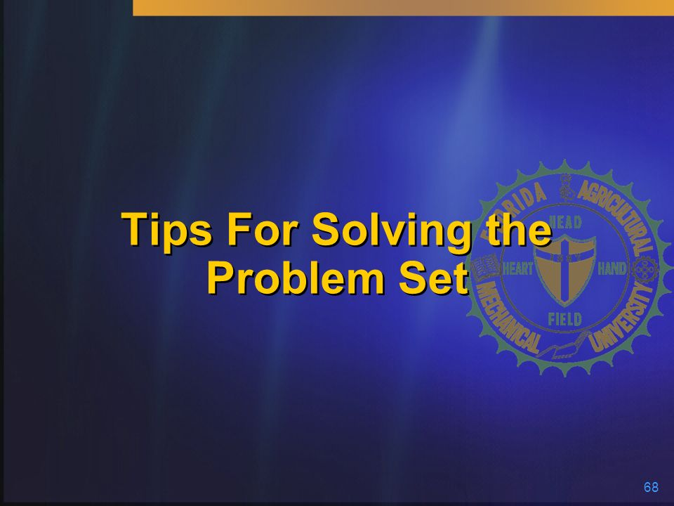 Tips For Solving the Problem Set