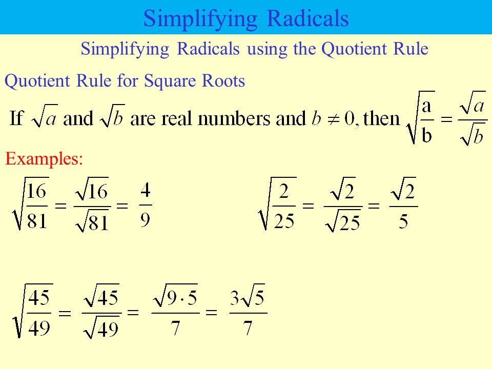 Simplifying Radicals using the Quotient Rule