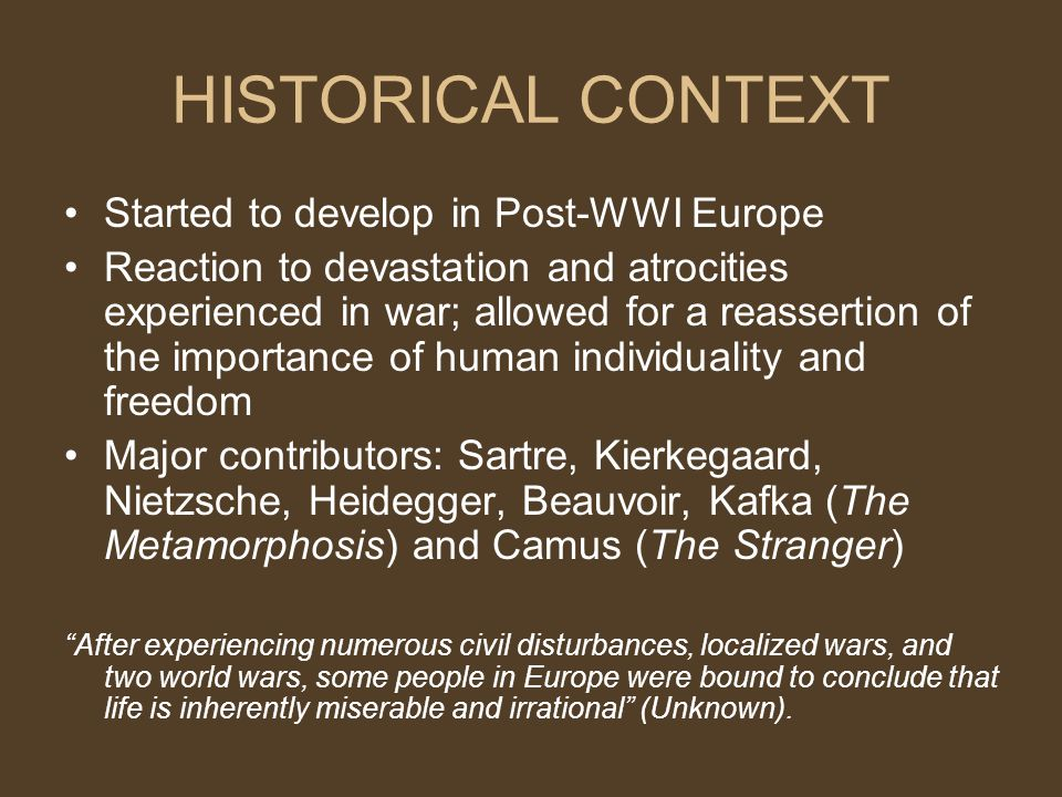 HISTORICAL CONTEXT Started to develop in Post-WWI Europe