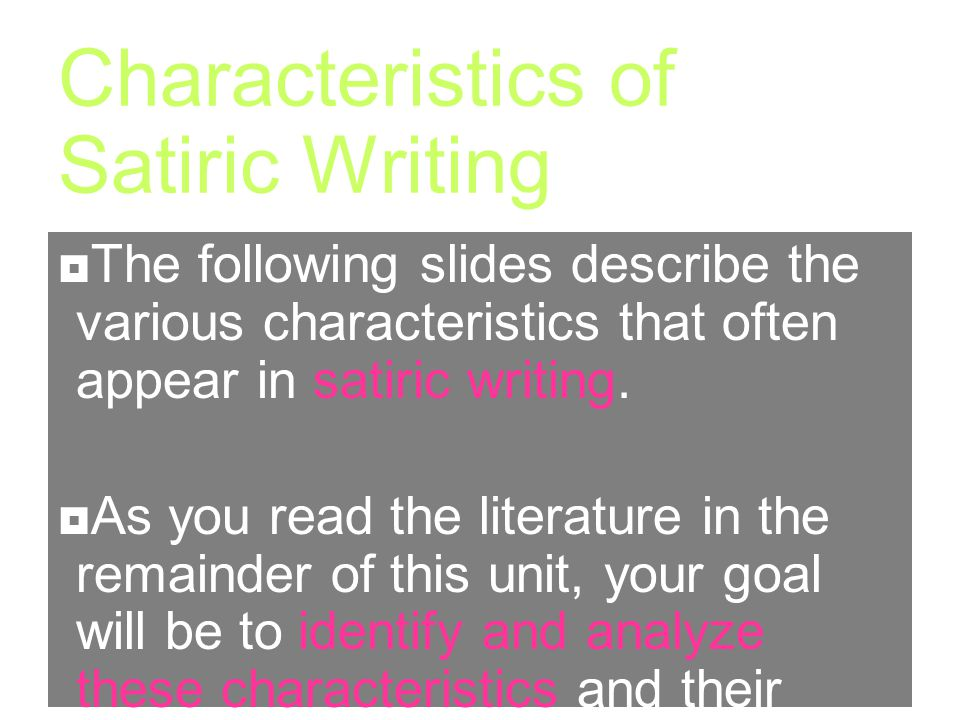 Characteristics of Satiric Writing