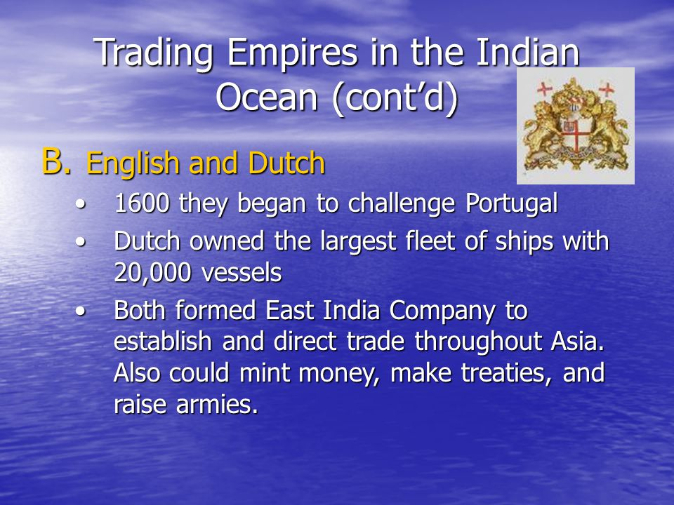 Trading Empires in the Indian Ocean (cont'd)