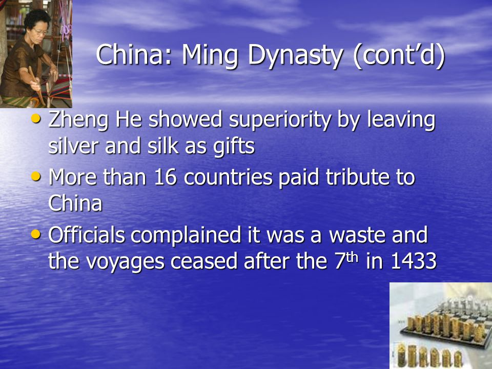 China: Ming Dynasty (cont'd)