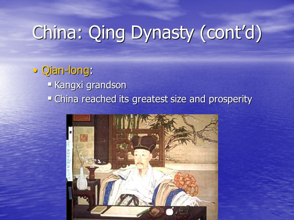 China: Qing Dynasty (cont'd)