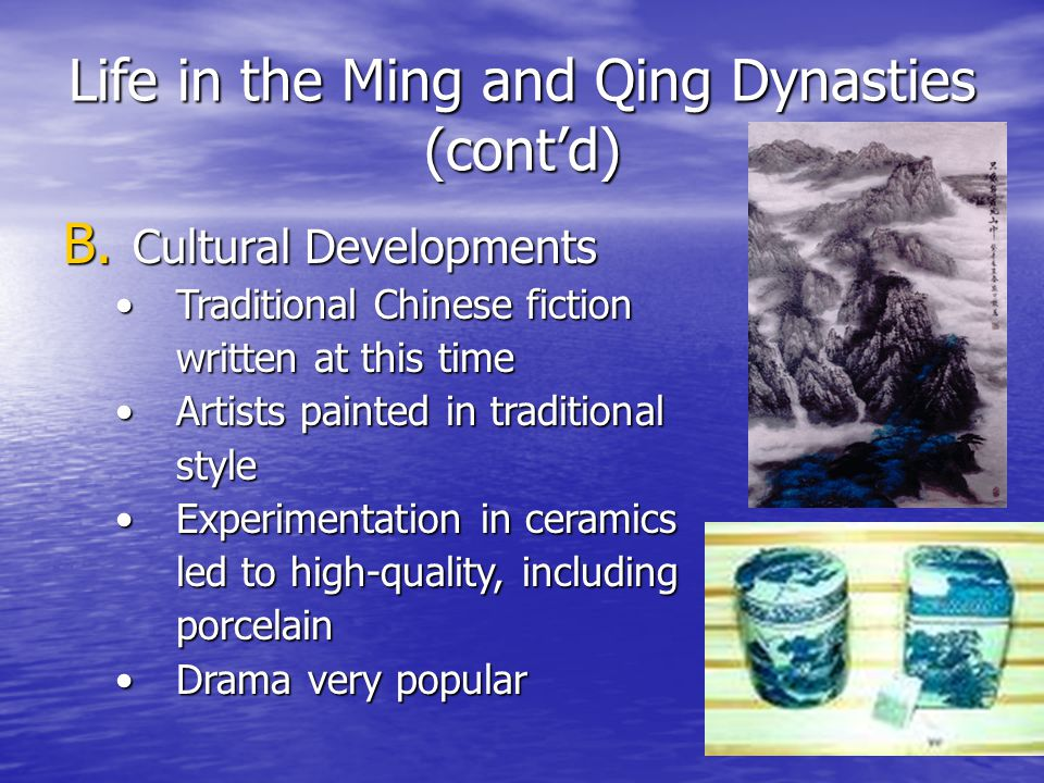 Life in the Ming and Qing Dynasties (cont'd)
