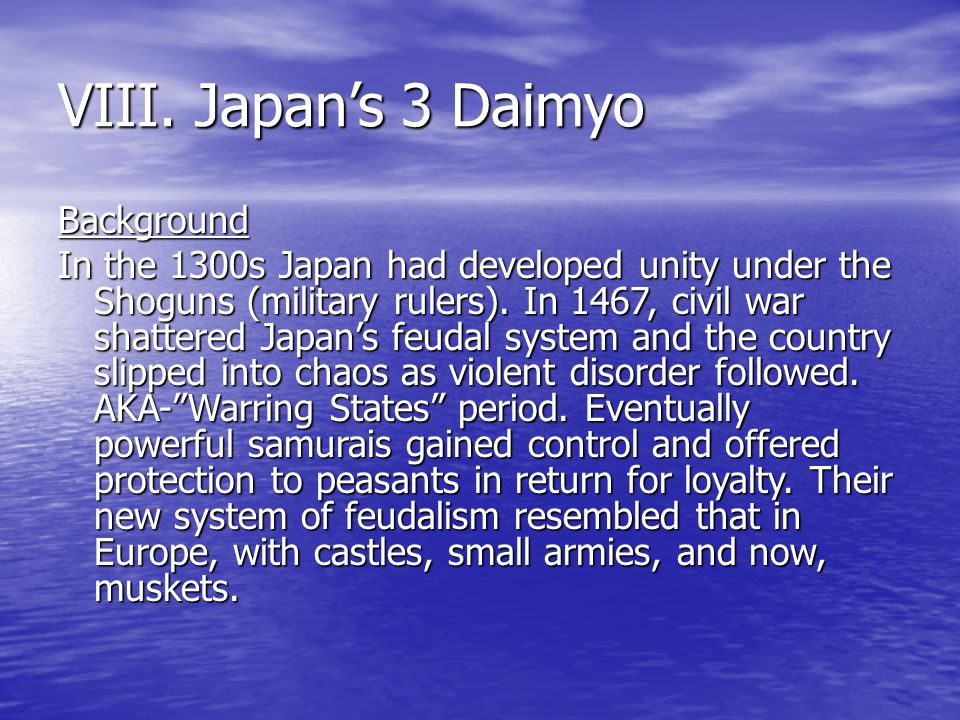 VIII. Japan's 3 Daimyo Background