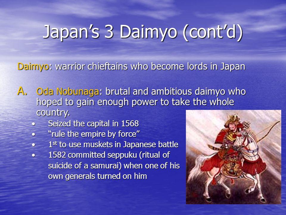 Japan's 3 Daimyo (cont'd)