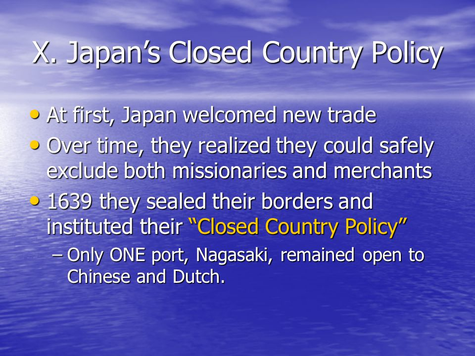 X. Japan's Closed Country Policy