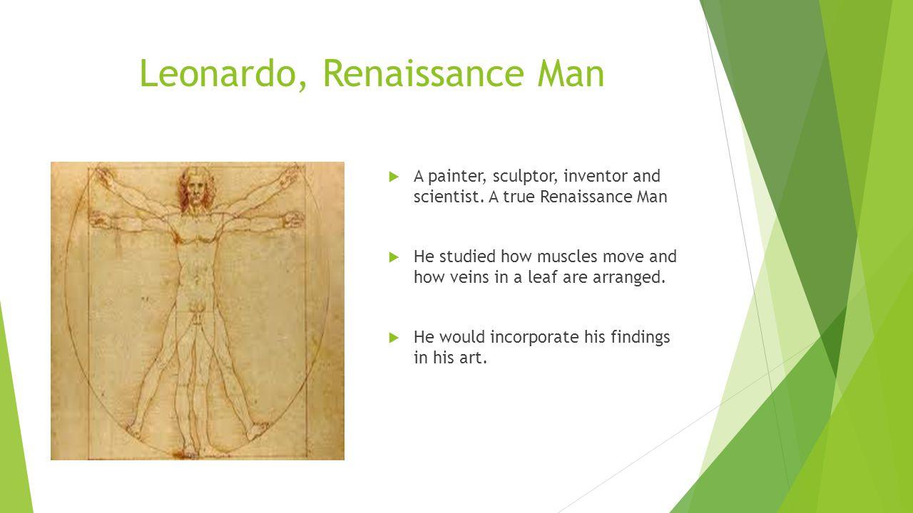 Leonardo, Renaissance Man