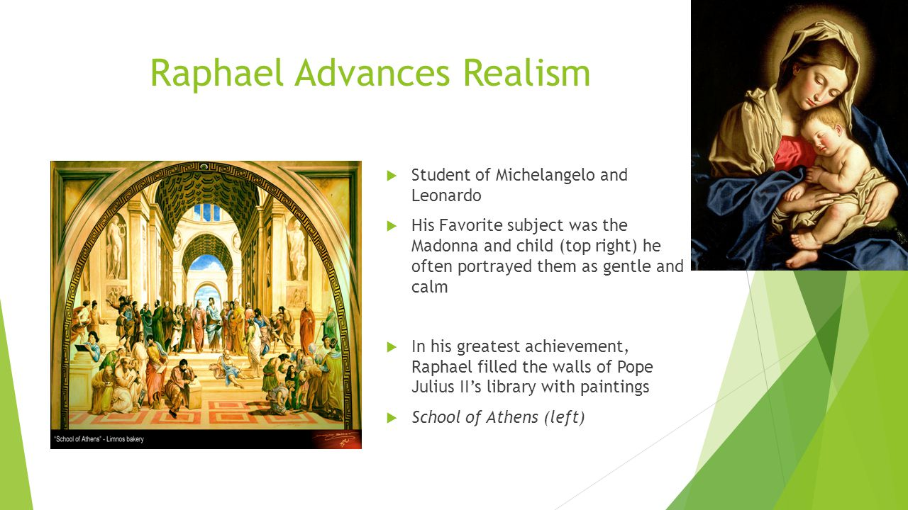 Raphael Advances Realism
