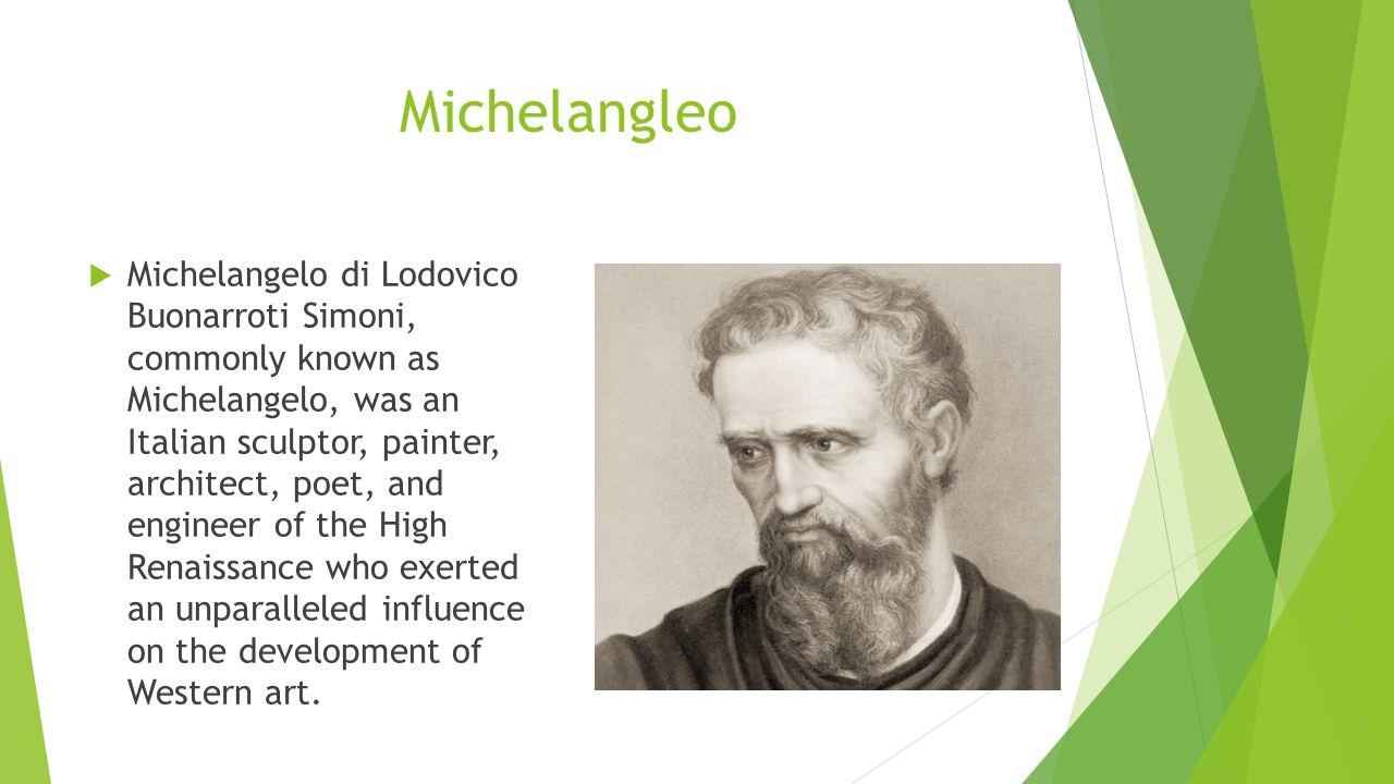 Michelangleo